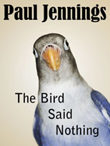 The Bird Said Nothing   eBook